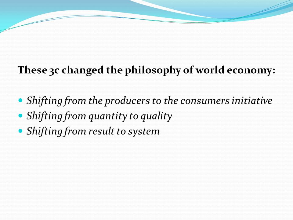 These 3c changed the philosophy of world economy: