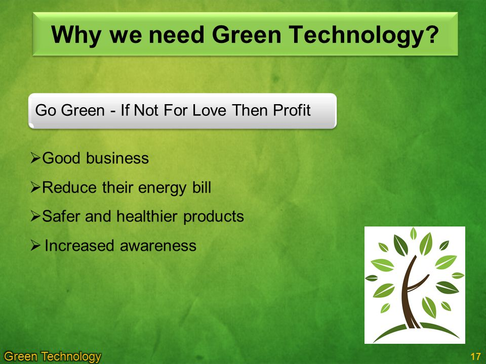 Why we need Green Technology