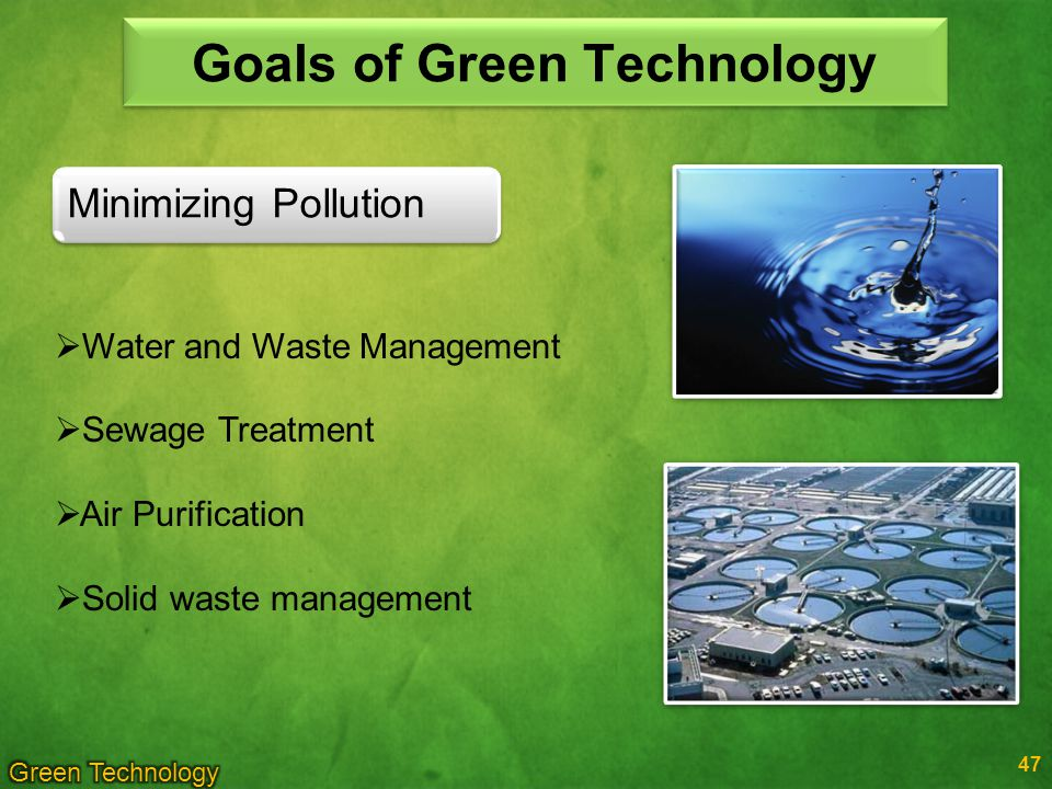 Goals of Green Technology
