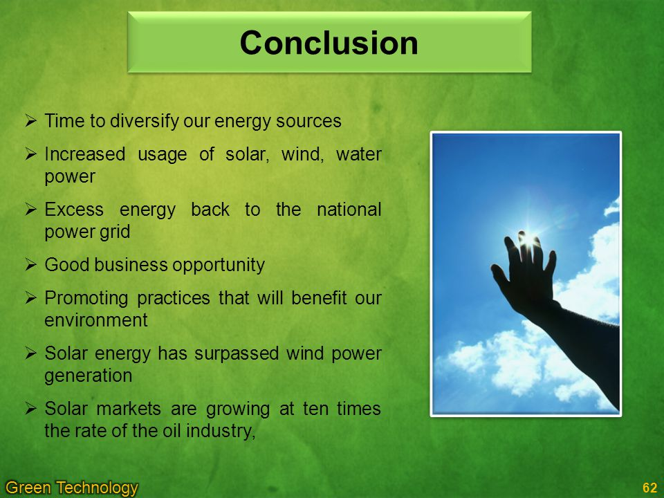 Conclusion Time to diversify our energy sources