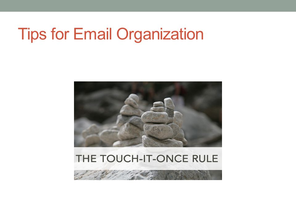 Tips for Email Organization