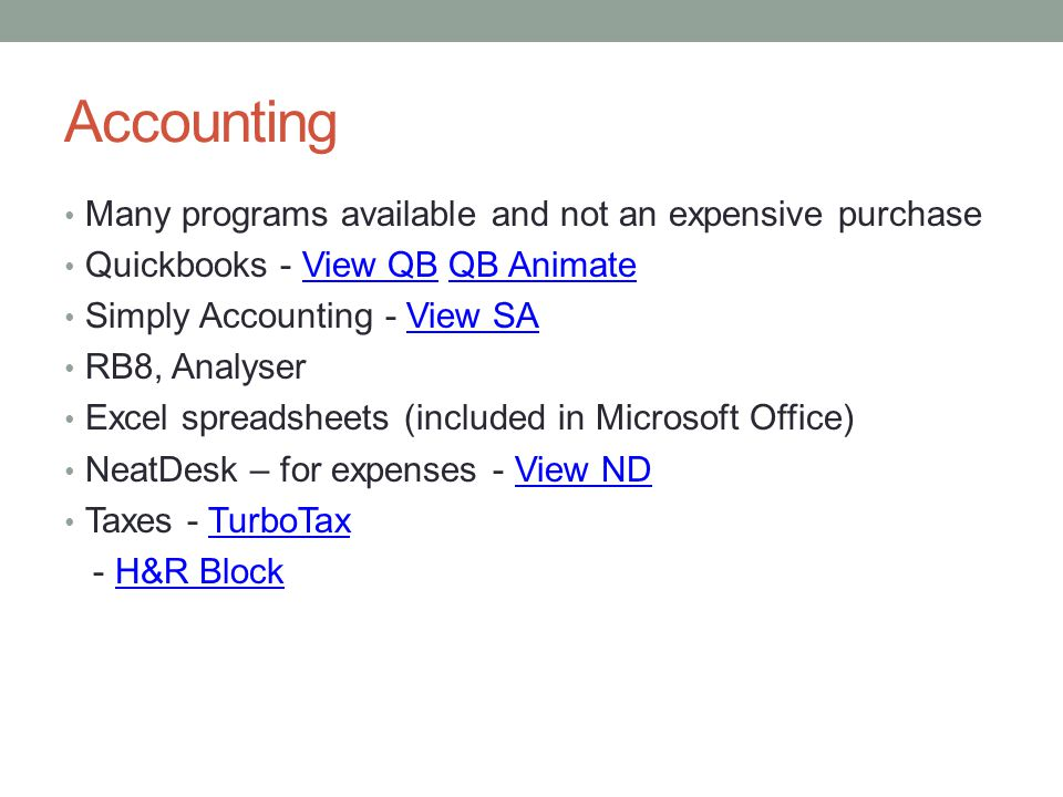 Accounting Many programs available and not an expensive purchase