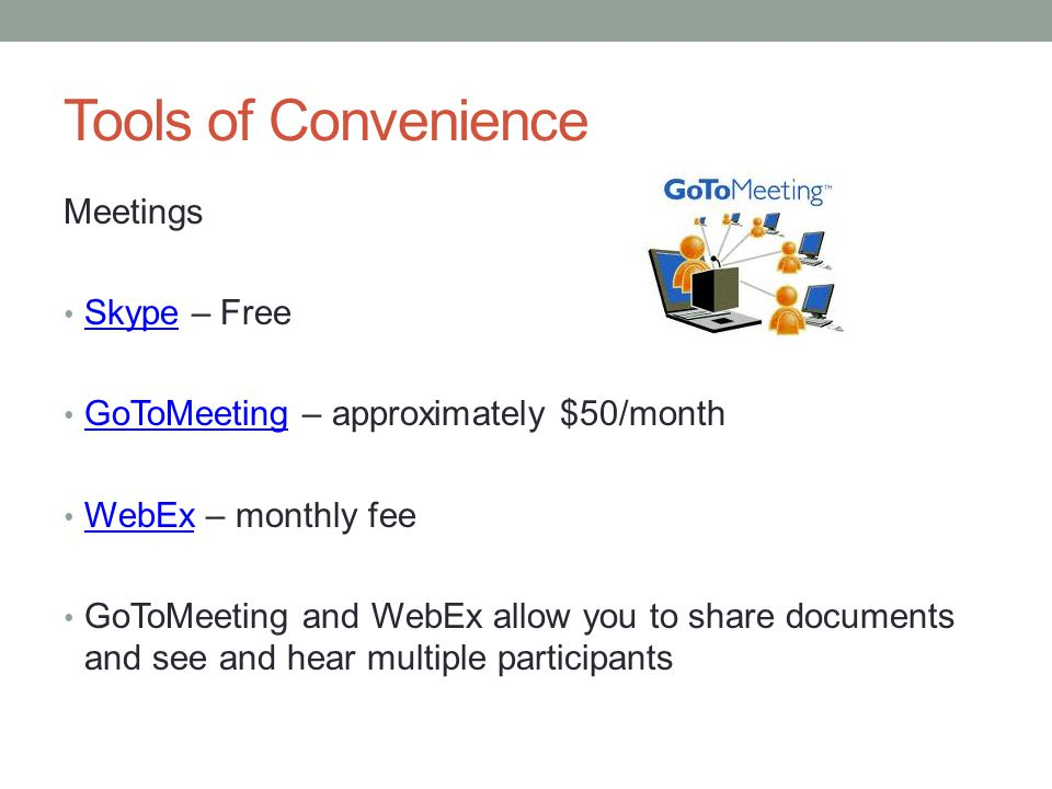 Tools of Convenience Meetings Skype – Free