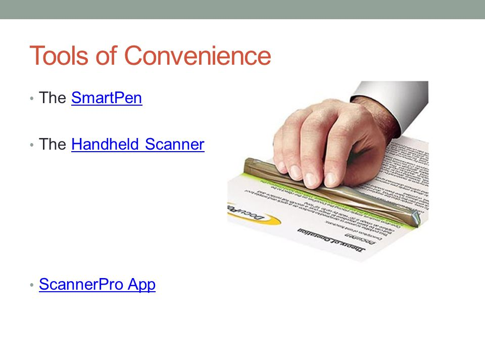 Tools of Convenience The SmartPen The Handheld Scanner ScannerPro App