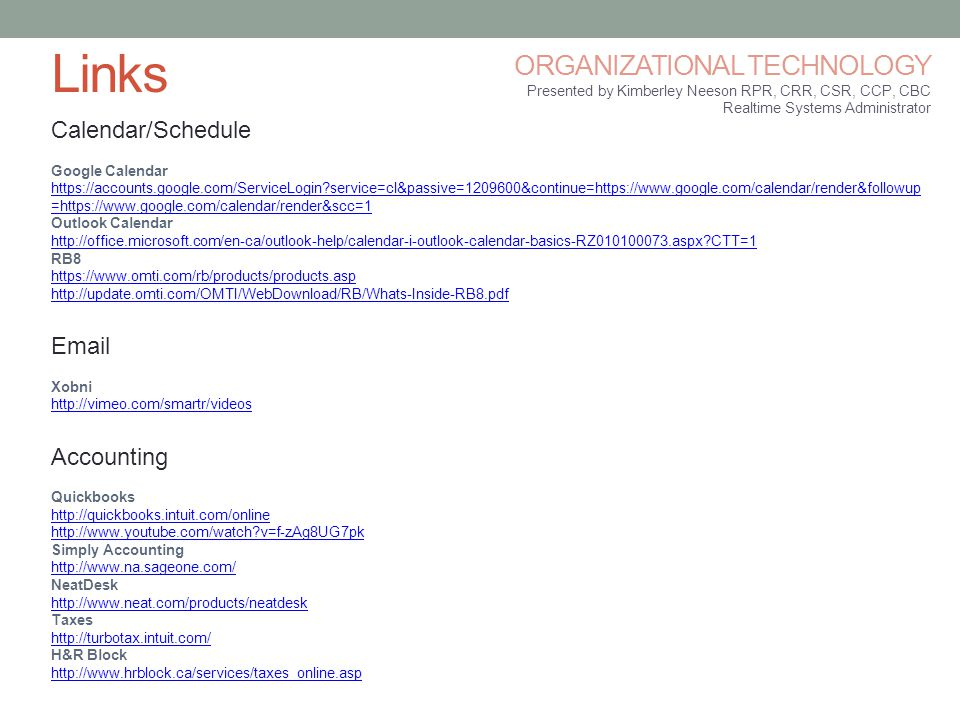 Links ORGANIZATIONAL TECHNOLOGY Calendar/Schedule Email Accounting