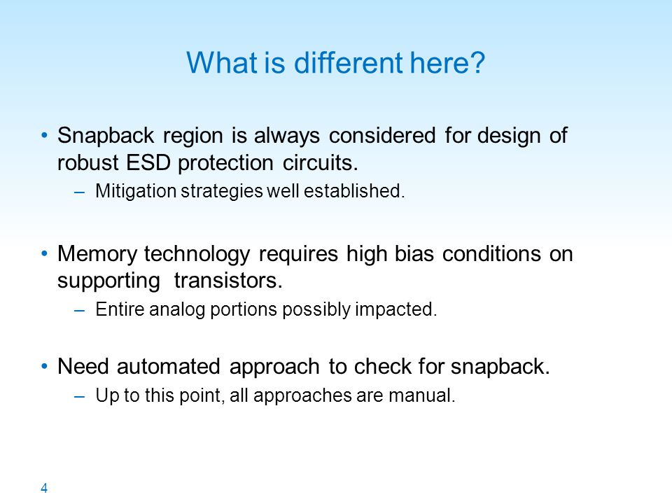 What is different here Snapback region is always considered for design of robust ESD protection circuits.