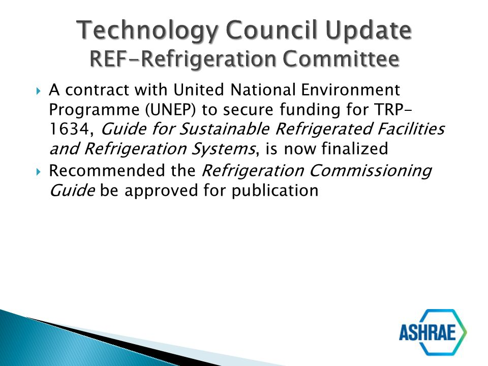 Technology Council Update REF-Refrigeration Committee