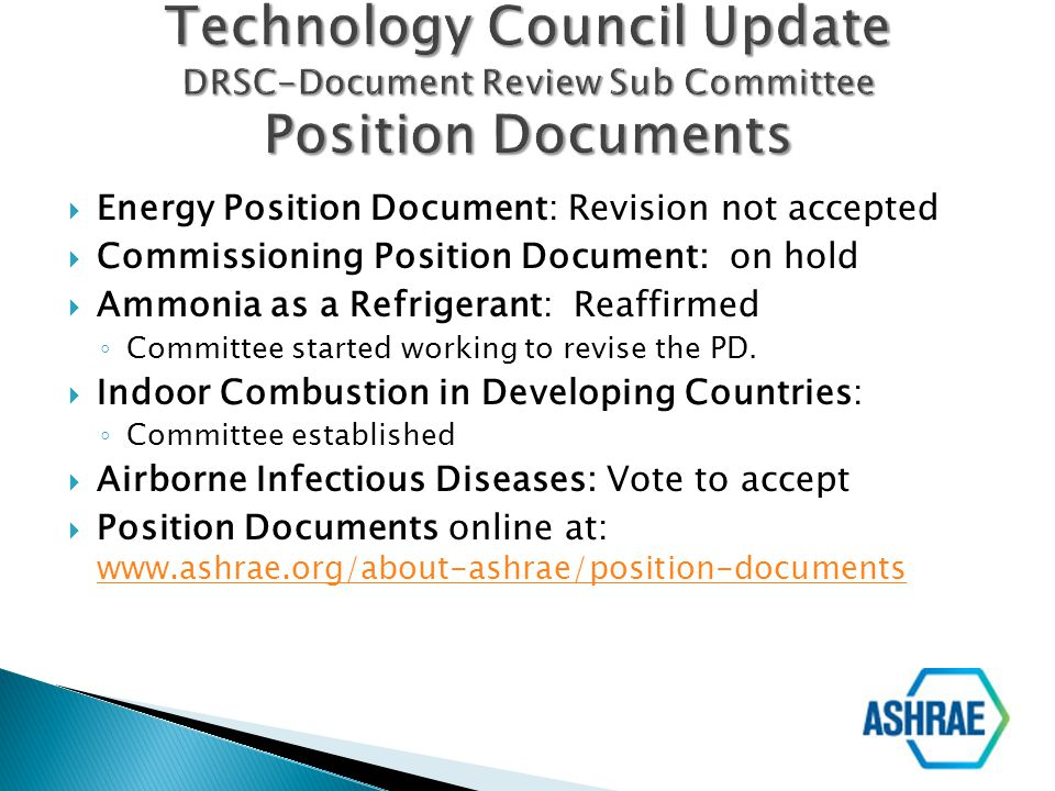 Technology Council Update DRSC-Document Review Sub Committee Position Documents