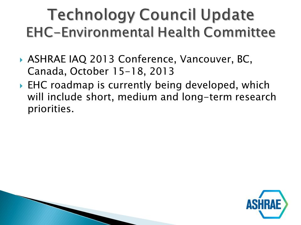 Technology Council Update EHC-Environmental Health Committee