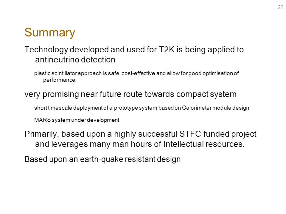 Summary Technology developed and used for T2K is being applied to antineutrino detection.