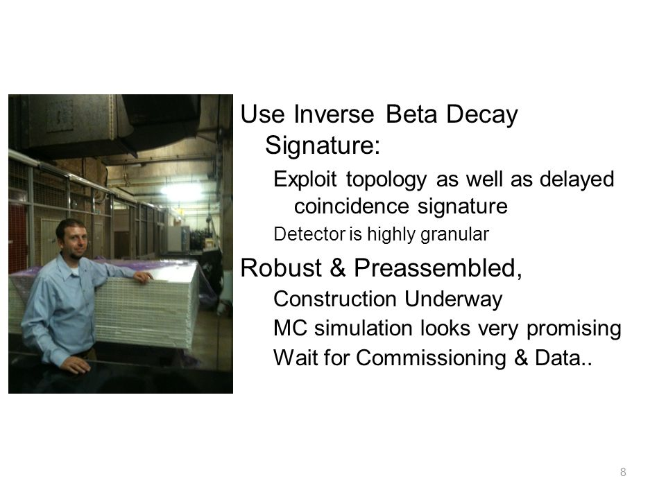 Use Inverse Beta Decay Signature:
