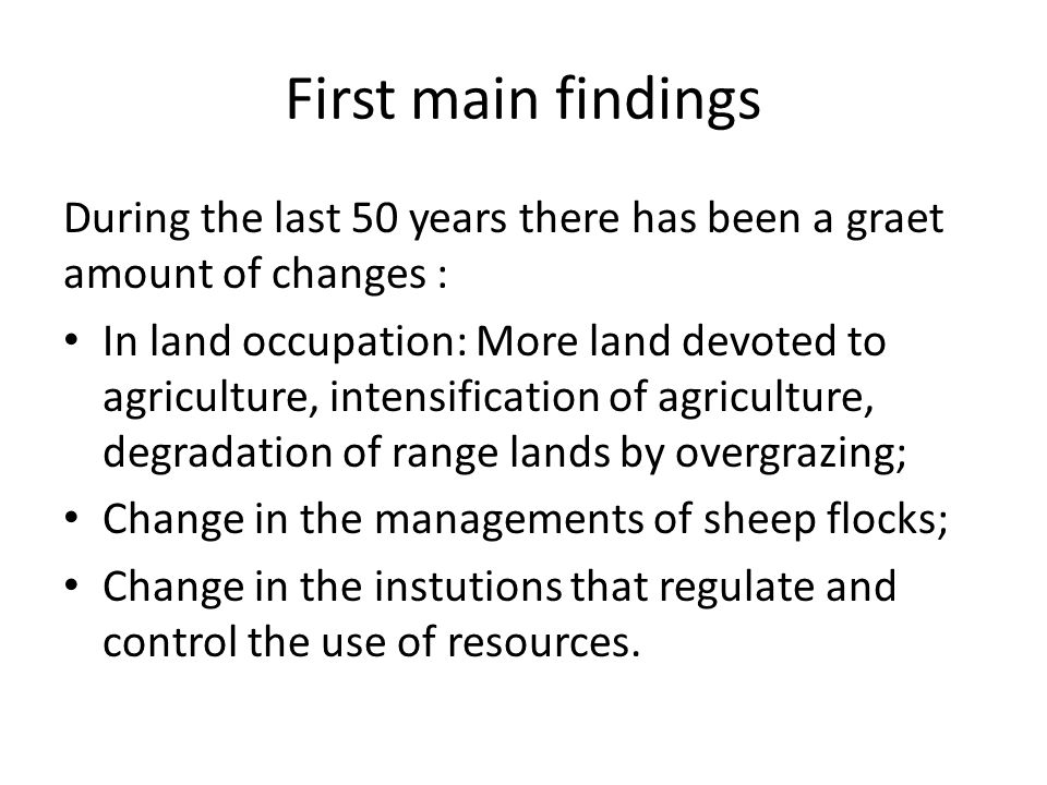 First main findings During the last 50 years there has been a graet amount of changes :