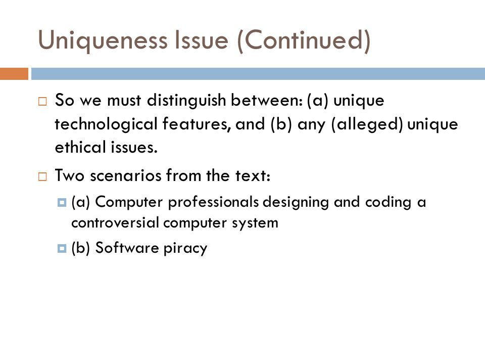Uniqueness Issue (Continued)