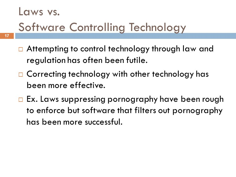 Laws vs. Software Controlling Technology