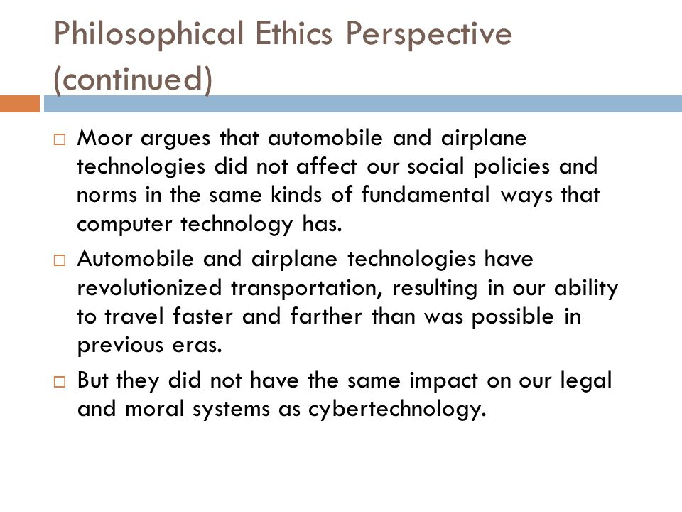 Philosophical Ethics Perspective (continued)