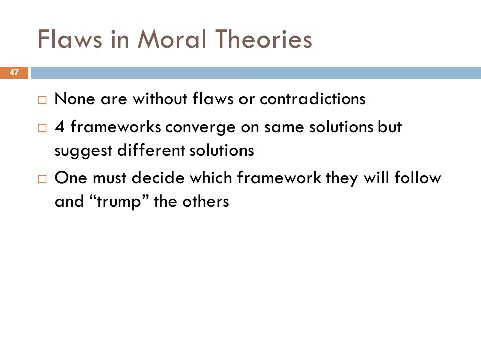Flaws in Moral Theories