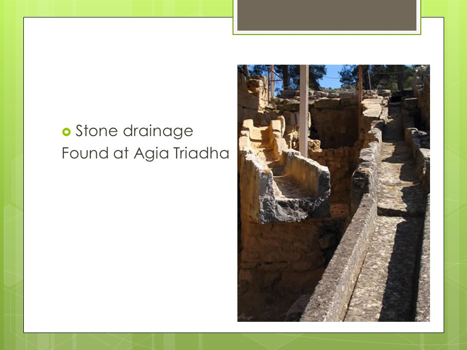 Stone drainage Found at Agia Triadha