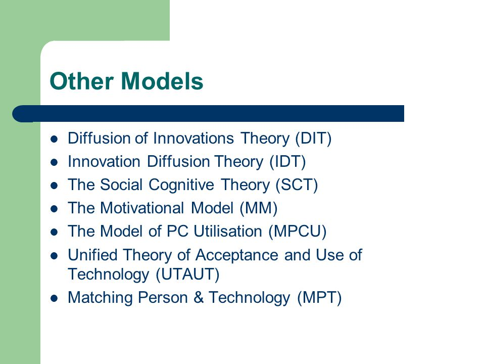 Other Models Diffusion of Innovations Theory (DIT)