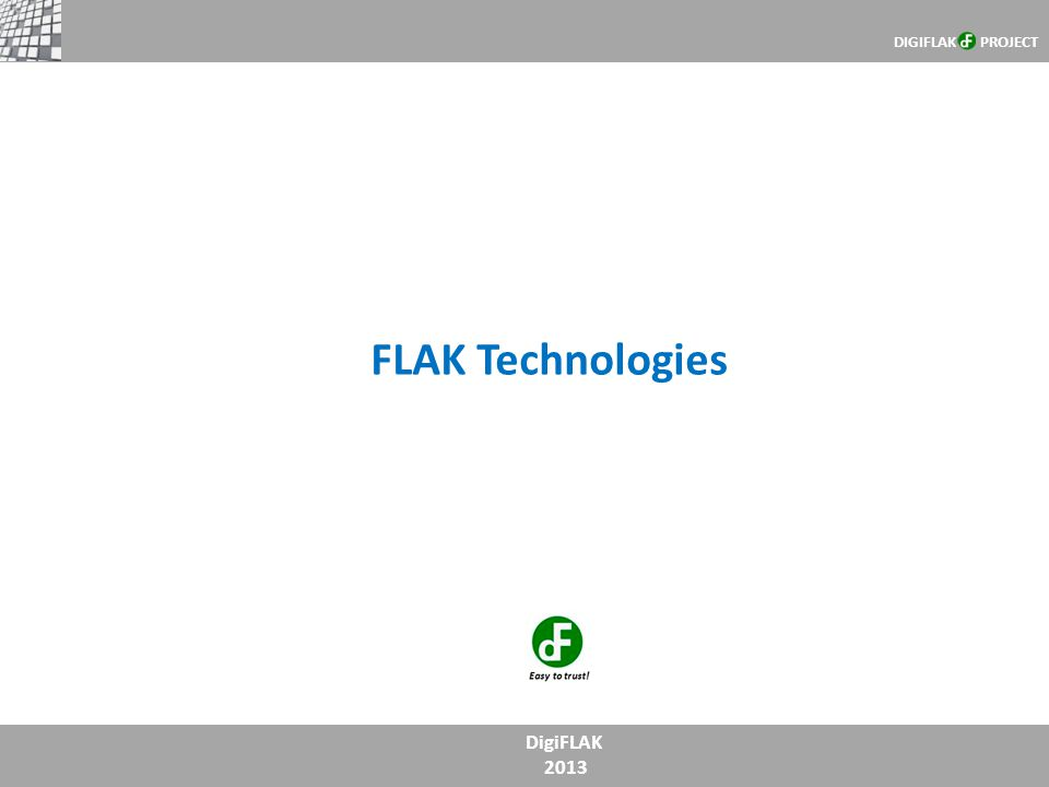 DIGIFLAK PROJECT FLAK Technologies DigiFLAK 2013