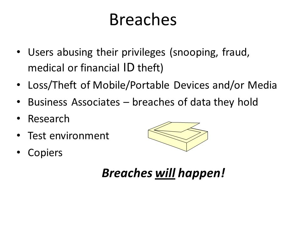 Breaches Breaches will happen!