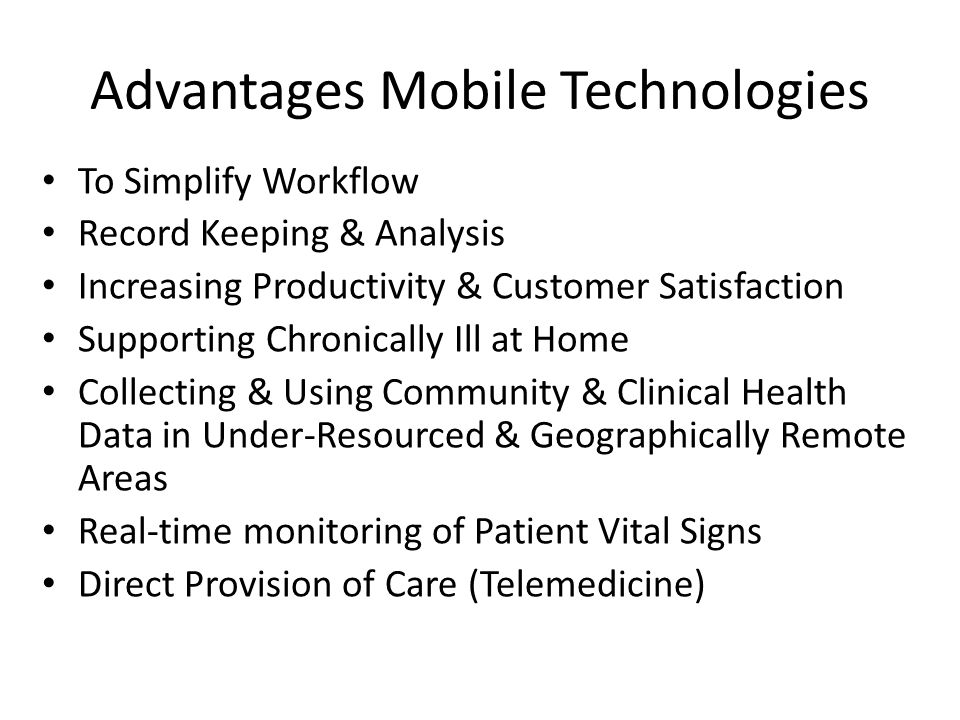 Advantages Mobile Technologies