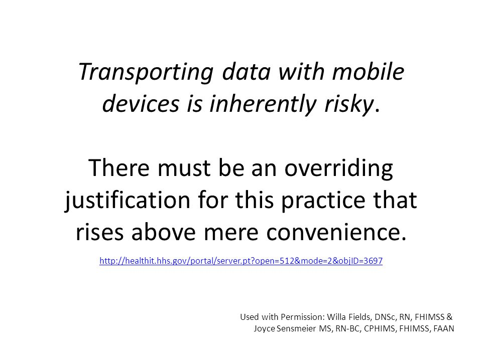 Transporting data with mobile devices is inherently risky