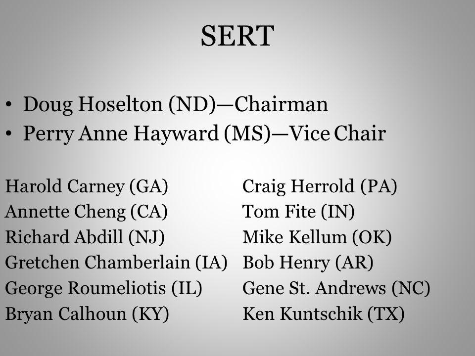 SERT Doug Hoselton (ND)—Chairman Perry Anne Hayward (MS)—Vice Chair
