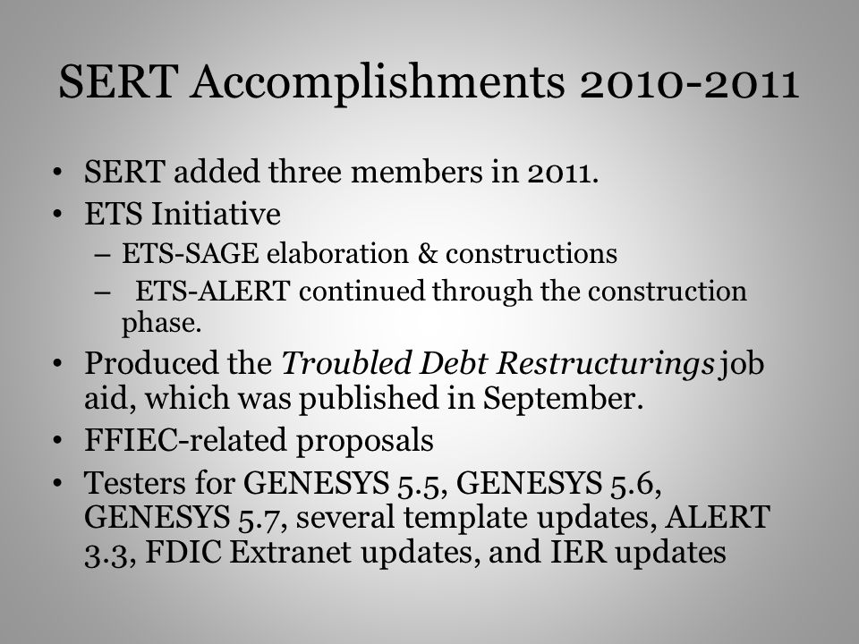 SERT Accomplishments 2010-2011