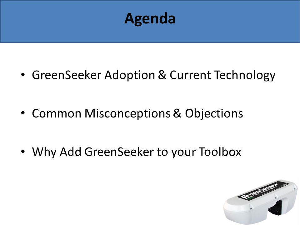 Agenda GreenSeeker Adoption & Current Technology