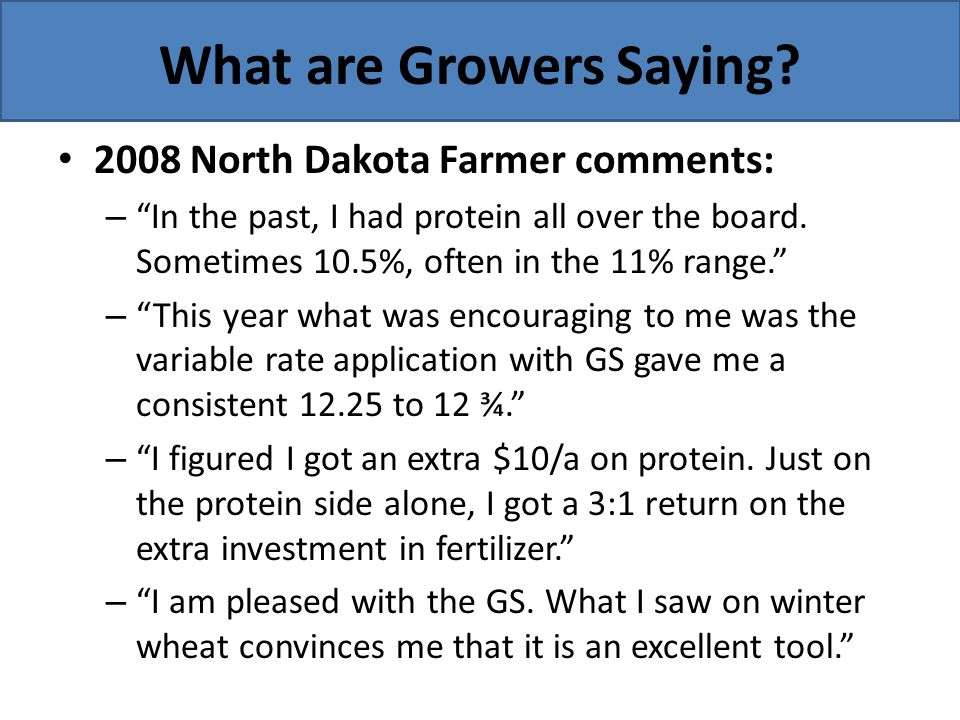 What are Growers Saying