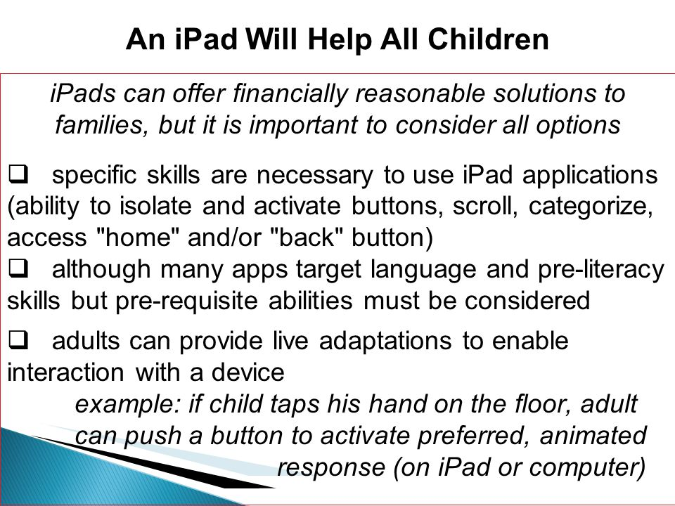 An iPad Will Help All Children