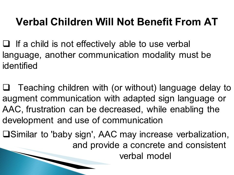 Verbal Children Will Not Benefit From AT