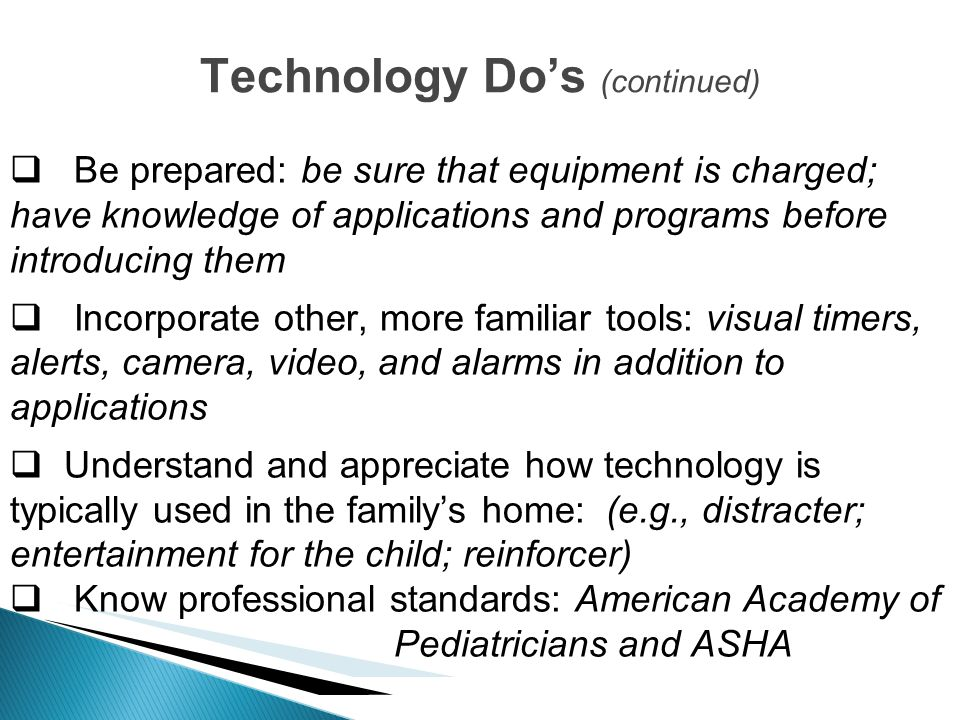 Technology Do's (continued)