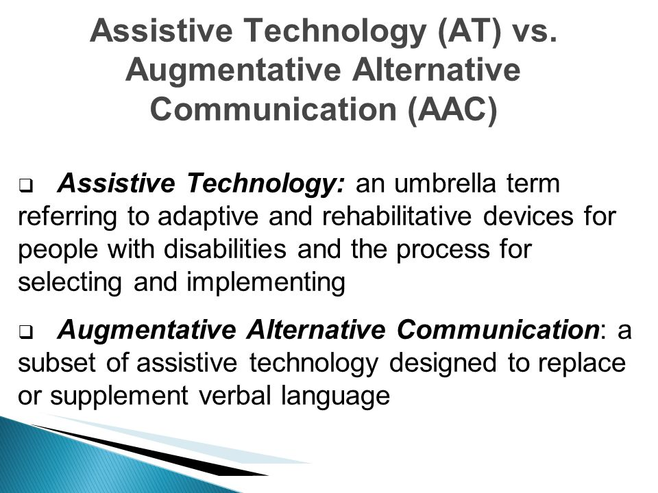 Assistive Technology (AT) vs