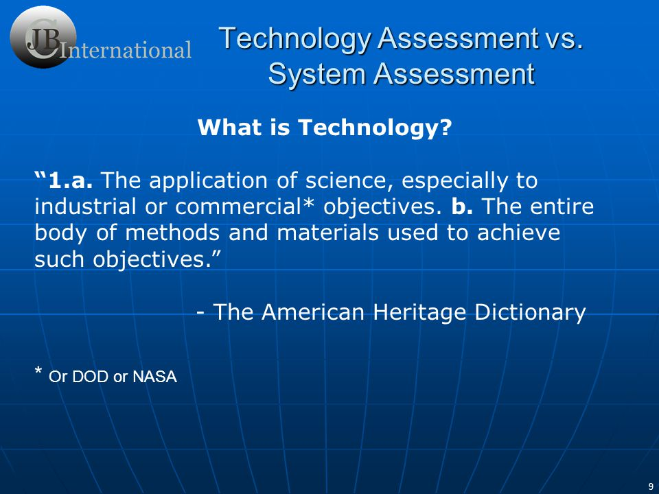 Technology Assessment vs. System Assessment
