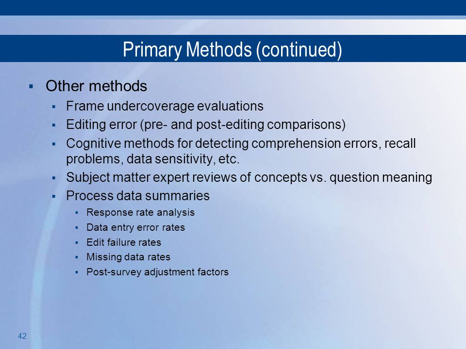 Primary Methods (continued)