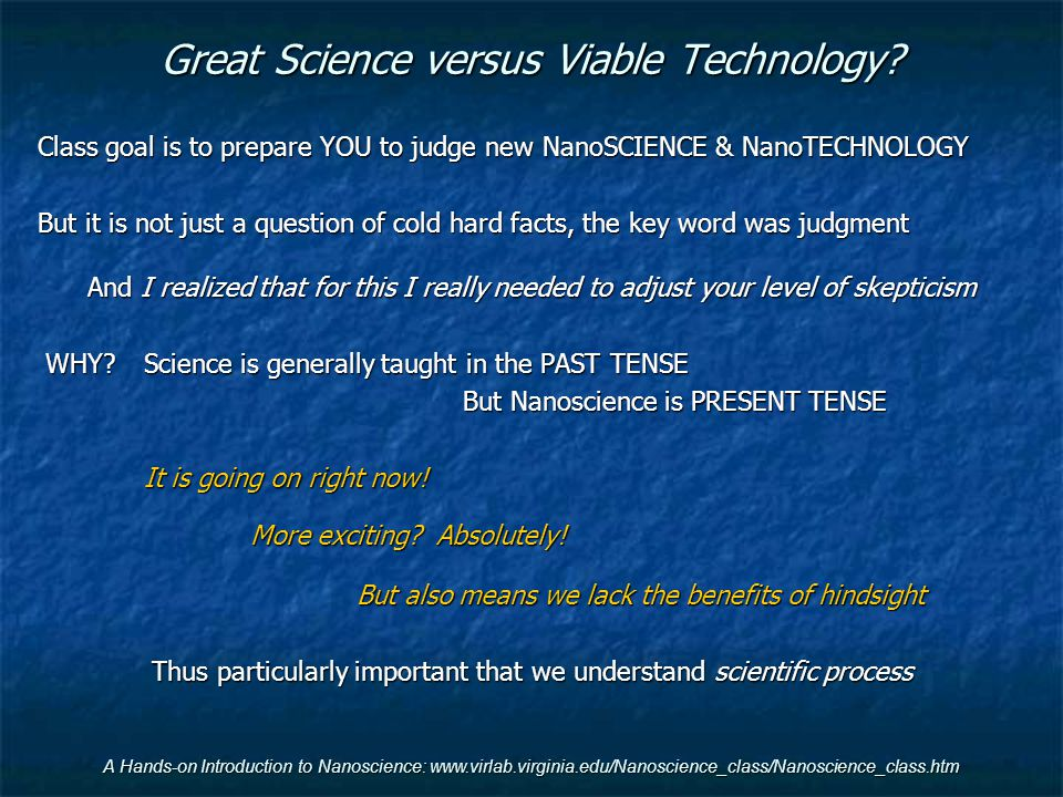 Great Science versus Viable Technology