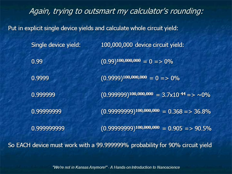 Again, trying to outsmart my calculator s rounding: