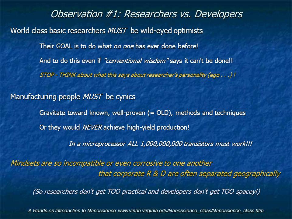 Observation #1: Researchers vs. Developers