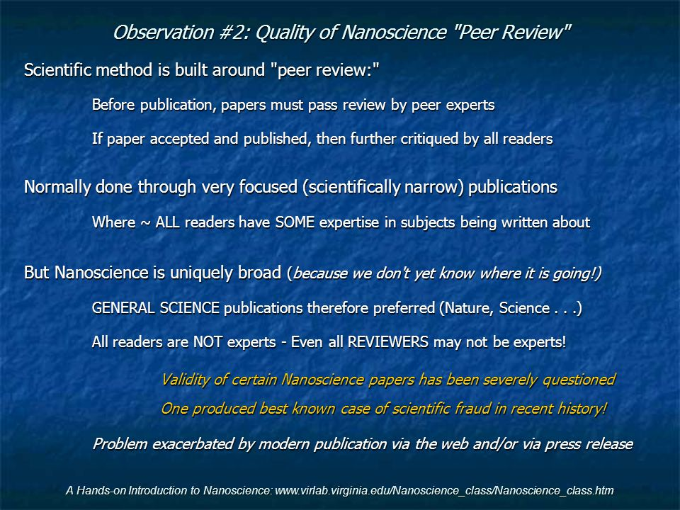 Observation #2: Quality of Nanoscience Peer Review