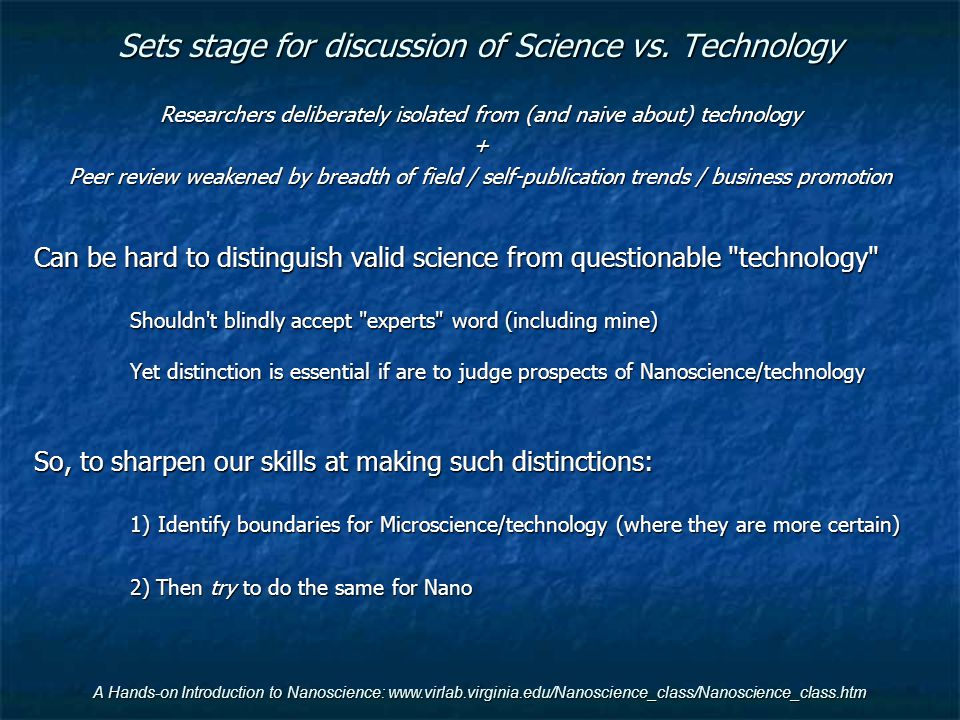 Sets stage for discussion of Science vs. Technology