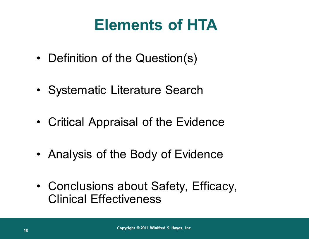 Elements of HTA Definition of the Question(s)