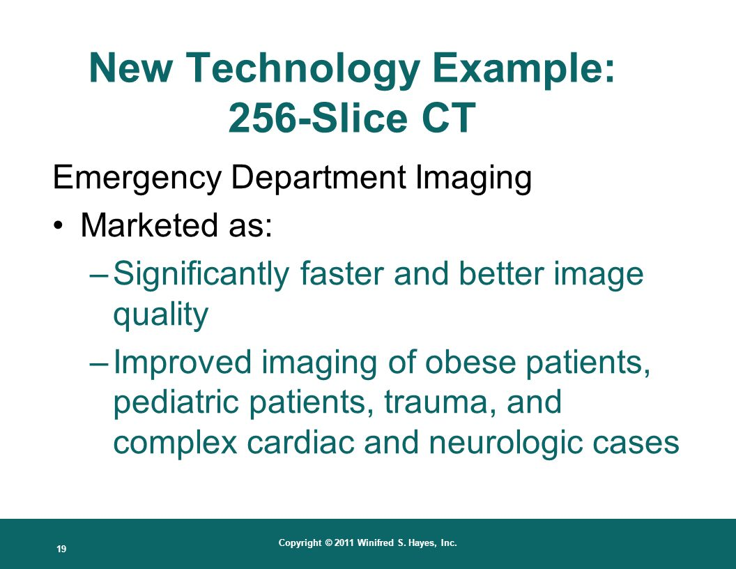 New Technology Example: 256-Slice CT