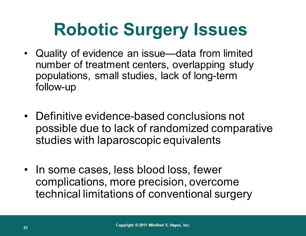 Robotic Surgery Issues