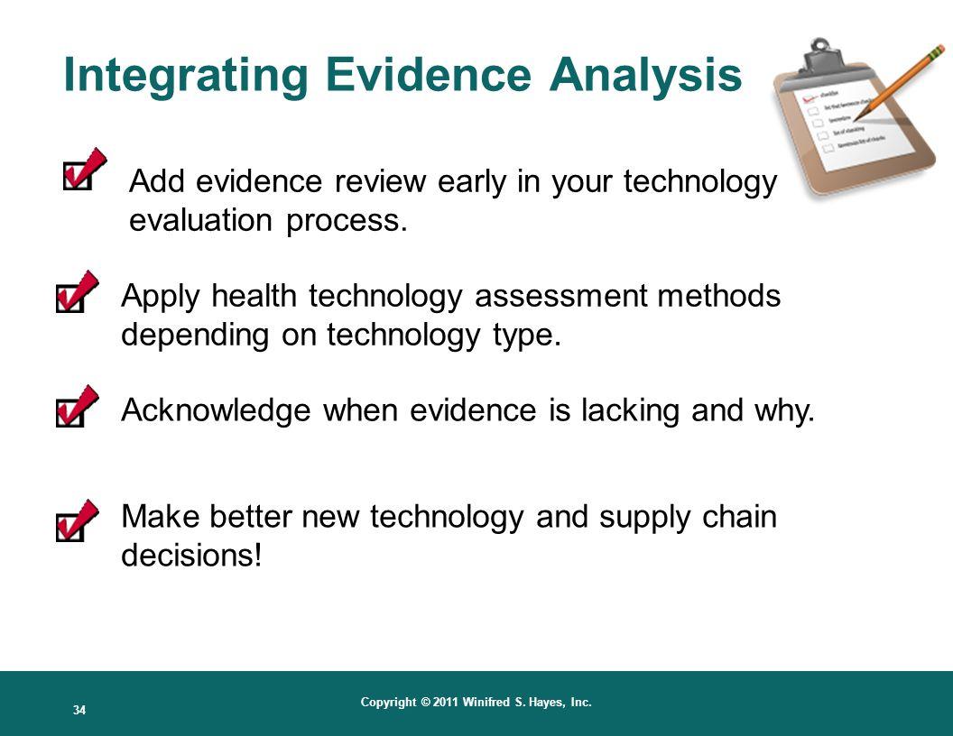 Integrating Evidence Analysis