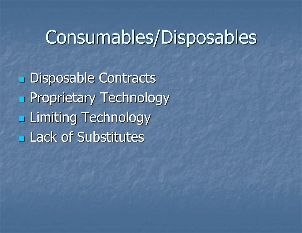 Consumables/Disposables