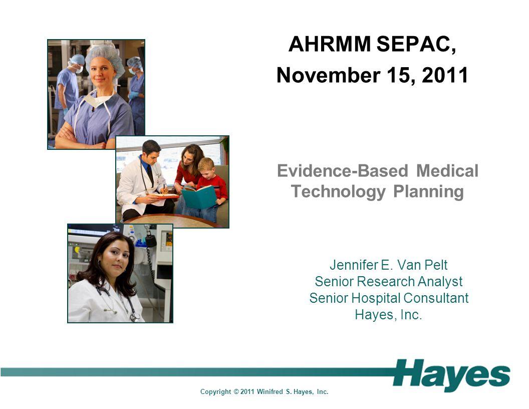 Evidence-Based Medical Technology Planning