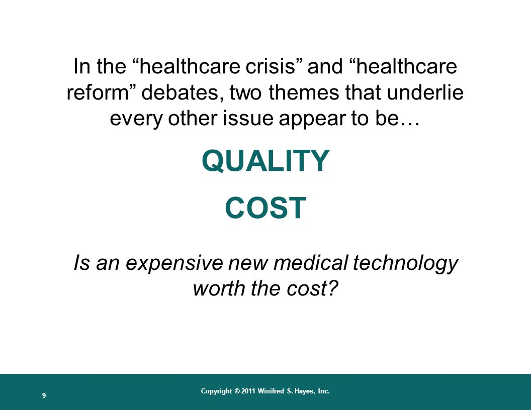 Is an expensive new medical technology worth the cost