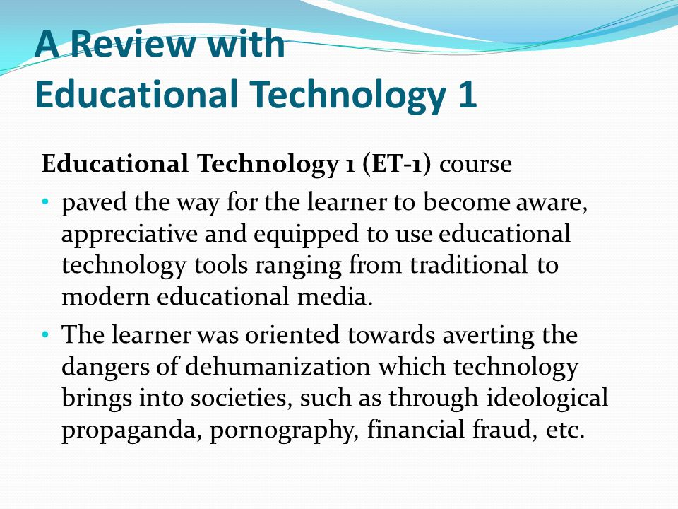 A Review with Educational Technology 1