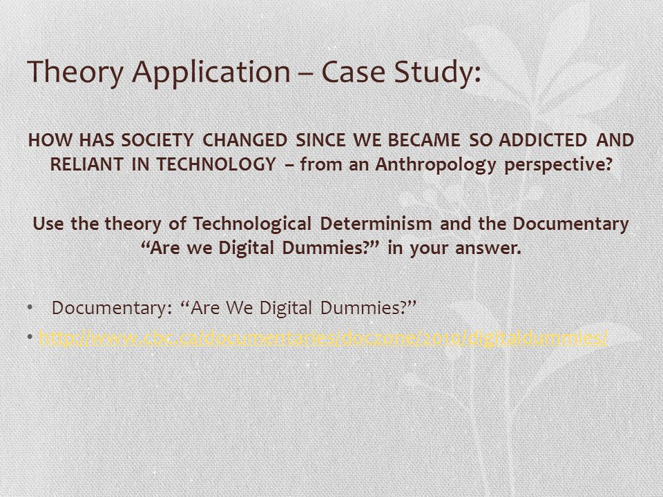 Theory Application – Case Study: